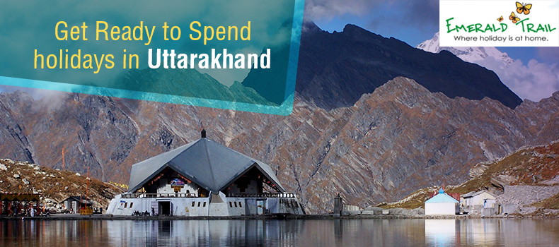 get-ready-to-spend-holidays-in-uttarakhand